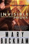 Invisible Power (Alex Noziak #2)