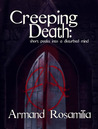 Creeping Death: Short Peeks Into a Disturbed Mind