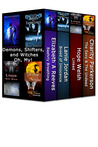 Demons, Shifters and Witches, Oh My! (4 Paranormal Book Bundle by 4 Amazon Best Selling Authors)