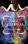 Soul Screamers Volume Four (Soul Screamers, #0.4, 7, 7.5)