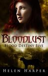 Bloodlust (Blood Destiny #5)