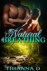 As Natural As Breathing (All They Ever Needed, #1)