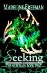 Seeking (The Naturals, #2)