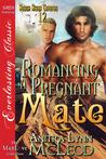 Romancing a Pregnant Mate (Rough River Coyotes #12)