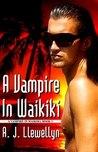 A Vampire in Waikiki (Vampire in Waikiki, #1)