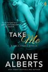 Take Me (Take a Chance, #4)