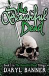 The Beautiful Dead (The Beautiful Dead, #1)