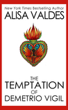 The Temptation of Demetrio Vigil (The Ghosts of Golden, #1)