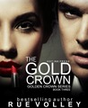 The Gold Crown (Golden Crown, #3)