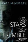 The Stars that Tremble (Stars, #1)