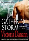 Gathering Storm (Knights of Black Swan, #5)