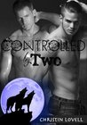 Controlled by Two  (Alpha Doms #10)