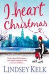 I Heart Christmas (I Heart, #6)
