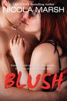 Blush (Bombshells, #2)