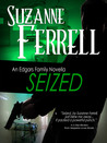 Seized (Edgars Family, #3)