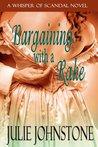 Bargaining With a Rake (Whisper of Scandal, #1)