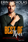 Best of Three (Just Everyday Heroes: Night Shift, #3)