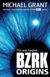 BZRK: Origins (BZRK, #0.5)