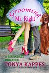 Grooming Mr. Right (A Bluegrass Romance #1)