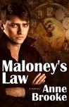 Maloney's Law (Maloney's Law #1)