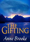 The Gifting (Gathandrian Fantasy Trilogy #1)
