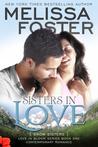 Sisters in Love (Snow Sisters, #1; Love in Bloom, #1)