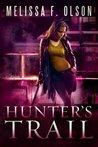 Hunter's Trail (Scarlett Bernard, #3)