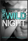 One Wild Night (Forever Wild, #1)