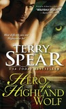 Hero of a Highland Wolf (Heart of the Wolf, #14)