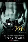 Crash into Me (Shaken Dirty, #1)