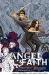 Angel & Faith: What You Want, Not What You Need (Angel & Faith, Volume 5)