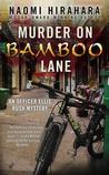 Murder on Bamboo Lane (An Officer Ellie Rush Mystery #1)