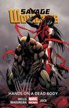Savage Wolverine, Volume 2: Hands on a Dead Body