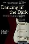 Dancing in the Dark (Curves for the Rockstar #4)