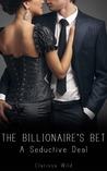 A Seductive Deal (The Billionaire's Bet, #1)
