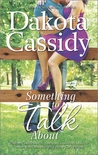 Something to Talk About (Plum Orchard, #2)