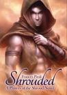 Shrouded (Princes of the Shroud, #1)