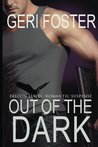 Out of the Dark (Falcon Securities, #1)