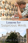 Lessons for Suspicious Minds (Cambridge Fellows, #10)