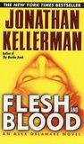 Flesh and Blood (Alex Delaware, #15)