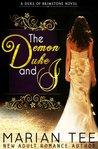 The Demon Duke and I (Duke of Brimstine, #1)