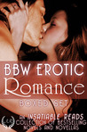BBW Erotic Romance Boxed Set (An Insatiable Reads Collection of Bestselling Novels & Novellas)