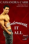 Underneath It All (Storm, #2)