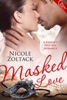 Masked Love (Masked Love, #1)