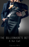 A Hot Call (The Billionaire's Bet, #2)