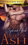Heart of Ash (Tryst Island, #4)