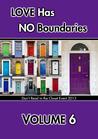 Love Has No Boundaries Anthology: Volume 6