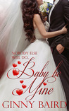Baby, Be Mine (Holiday Brides #5)