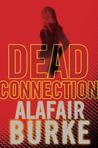 Dead Connection (Ellie Hatcher #1)