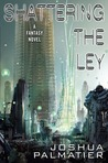 Shattering the Ley (Erenthrall, #1)